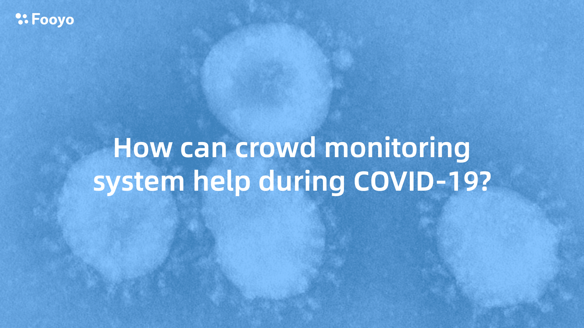 Crowd Monitoring System 14